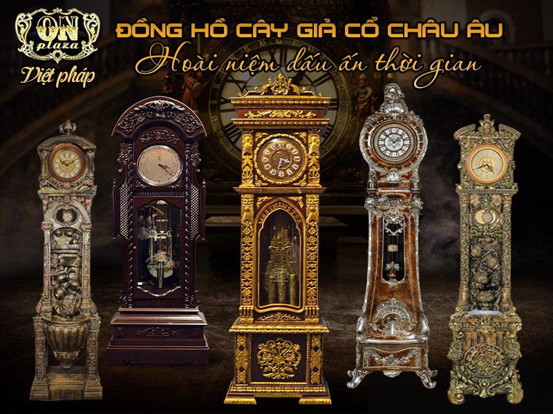 Đồng hồ cây giả cổ châu âu với nét phong trần điểm nhấn lưu giữ lại những giá trị cổ điển châu âu đẹp