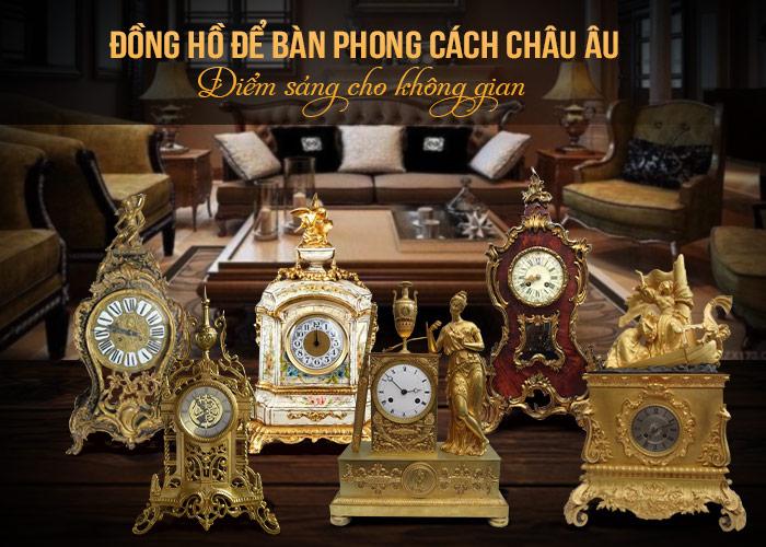 Những mẫu đồng hồ để bàn châu âu, đồng hồ để bàn cổ pháp, đức đẹp